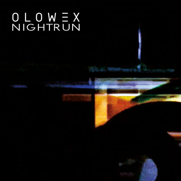 Olowex - Nightrun (CD)