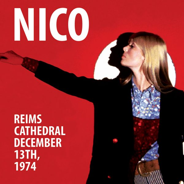 Nico - Reims Cathedral - December 13, 1974 (CD)