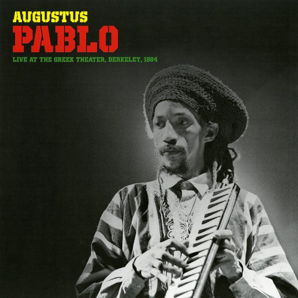 Augustus Pablo - Greek Theater - Berkeley 1984 (Limited Edition Yellow LP)