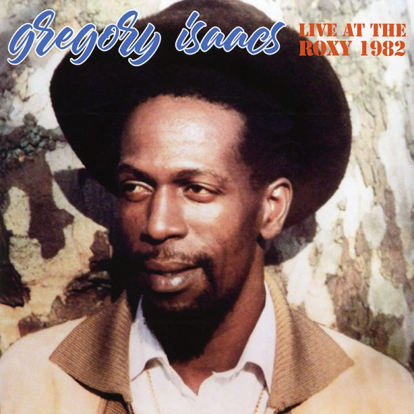 Gregory Isaacs - Live At The Roxy 1982 (LP)