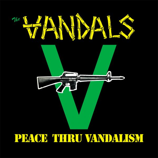 The Vandals - Peace Thru Vandalism
