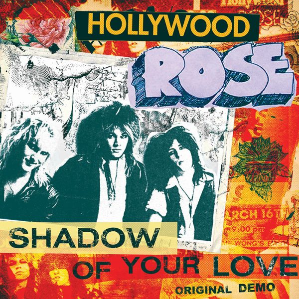 "Hollywood Rose - Shadow of Your Love / Reckless Life (7"" EP)"