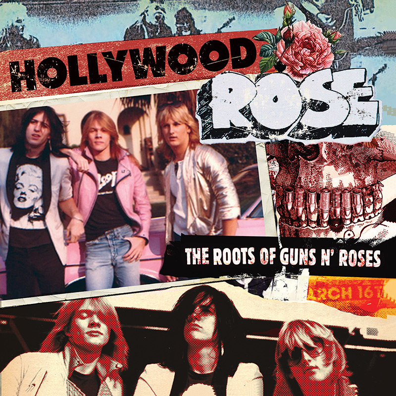Hollywood Rose The Roots Of Guns N Roses Cd