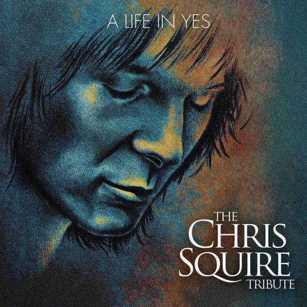 A Life In Yes: The Chris Squire Tribute (CD)