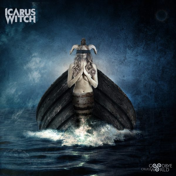Icarus Witch - Goodbye Cruel World (CD)
