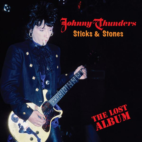 Johnny Thunders - Sticks & Stones - The Los Album