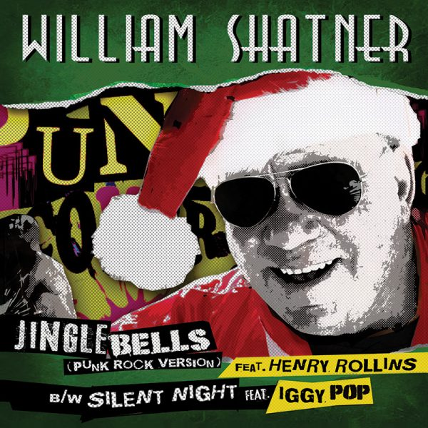 "William Shatner - Jingle Bells (Punk Rock Version)(7"")"