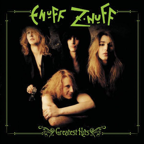 Enuff Z'nuff - Greatest Hits (CD)