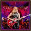 Sheryl Crow - Live At The Capital Theatre - 2017 Be Myself Tour (2 LP)