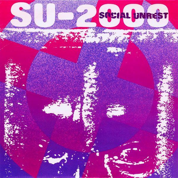 Social Unrest - SU-2000