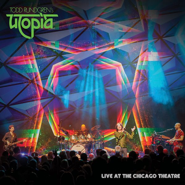 Todd Rundgren's Utopia - Live At Chicago Theater (2CD + Blu-Ray + DVD)