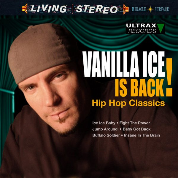 Vanilla Ice Is Back! Hop Hop Classics (LP)