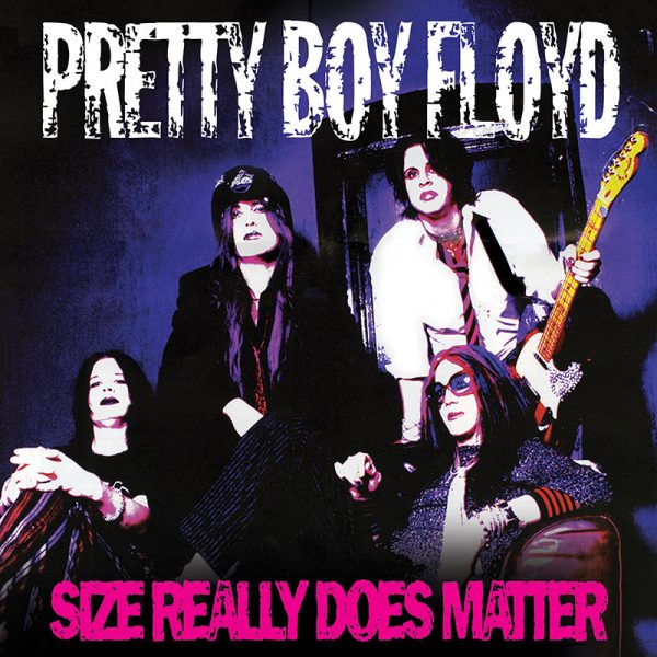 Pretty Boy Floyd - Size Really Does Matter (Limited Edition Vinyl)
