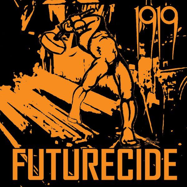 1919 - Futurecide (CD)