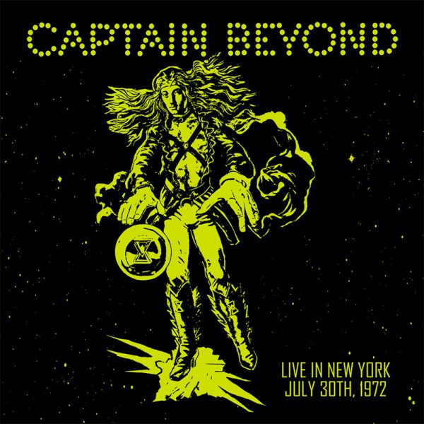 Captain Beyond - Live in New York - July 30th, 1972 (LP)