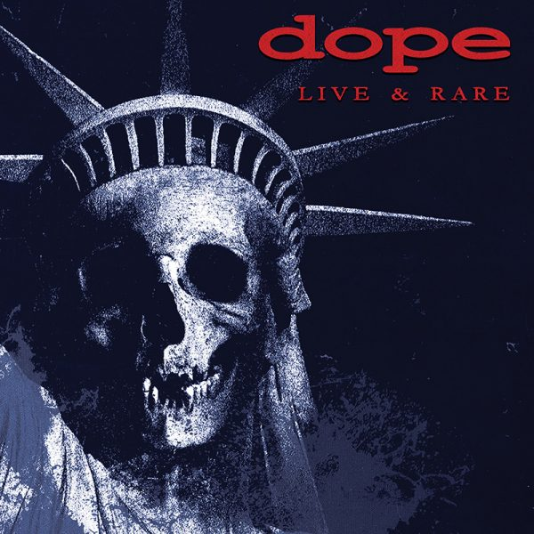 Dope - Live & Rare (Limited Edition LP)
