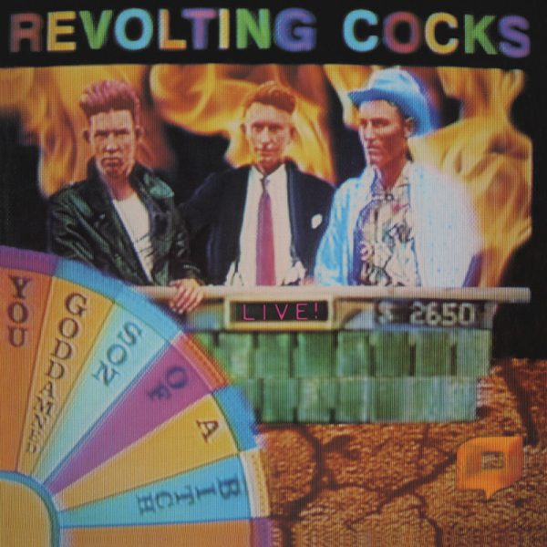 Revolting Cocks - Live! You Goddamned Son of a Bitch