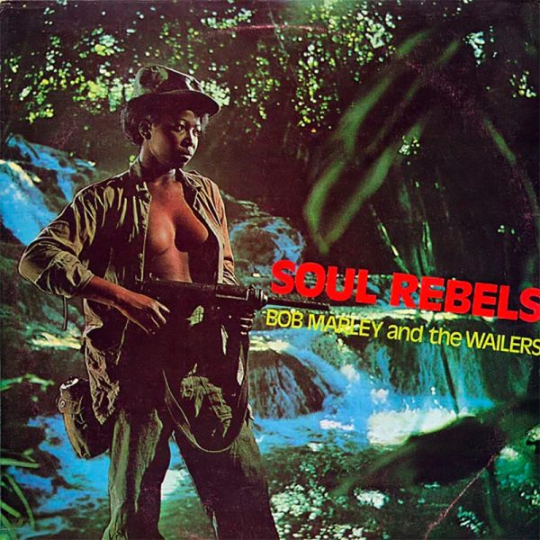 Bob Marley & The Wailers - Soul Rebels (Limited Edition Colored Vinyl)