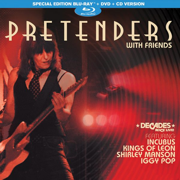 The Pretenders With Friends (Blu-Ray/DVD/CD)