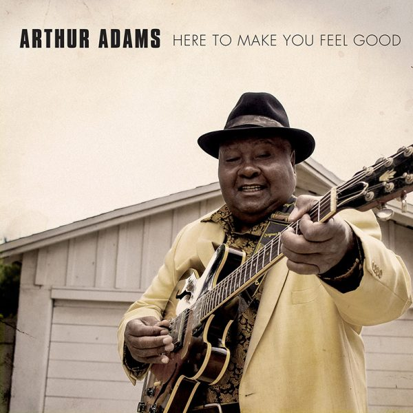 Arthur Adams - Here To Make You Feel Good (CD)