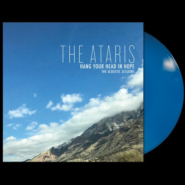 The Ataris - Hang Your Head in Hope - The Acoustic Sessions (Limited Edition Blue Vinyl)