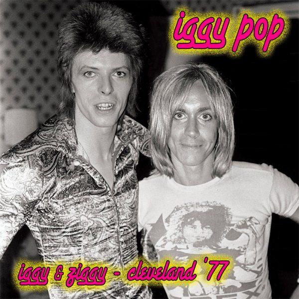 Iggy Pop - Iggy & Ziggy - Cleveland '77 (Limited Edition Pink Vinyl)
