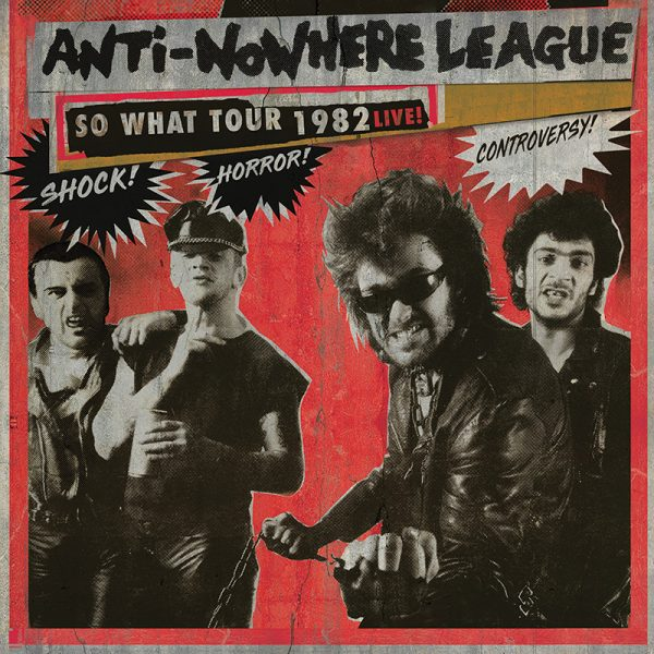 Anti-Nowhere League - So What Tour 1982 Live!