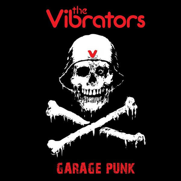 The Vibrators - Garage Punk