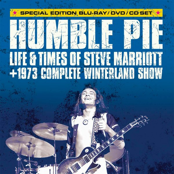 Humble Pie - Life & Times of Steve Marriott + 1973 Complete Winterland Show (Blu-Ray/DVD/CD)