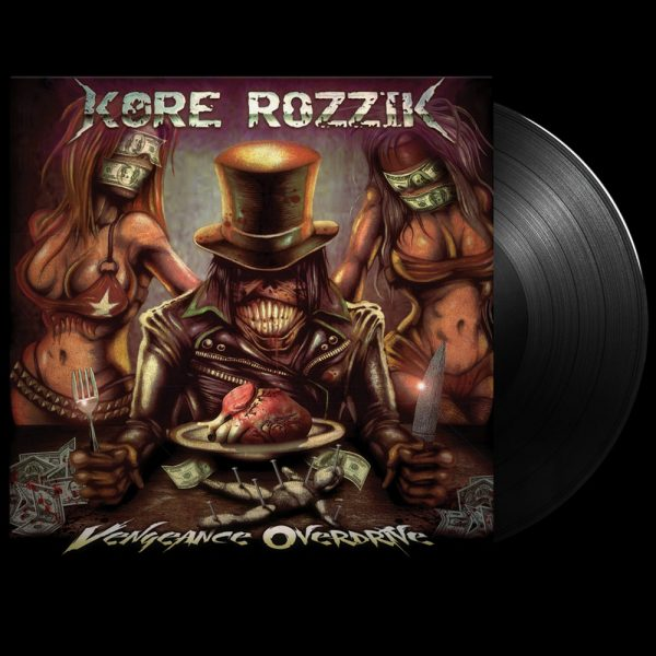 Kore Rozzik - Vengeance Overdrive (Limited Edition Black Vinyl)