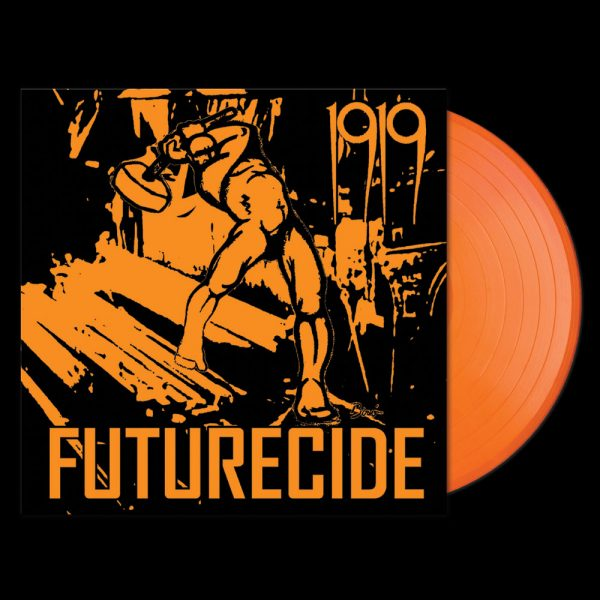 1919 - Futurecide (Limited Edition Orange Vinyl)