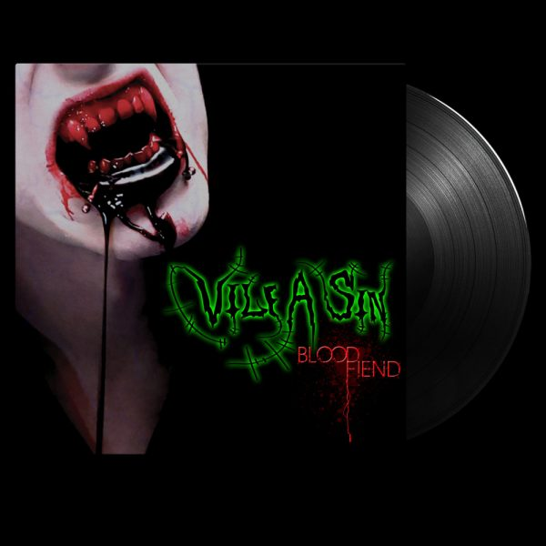 Vile a Sin - Blood Fiend (Limited Edition Black Vinyl)