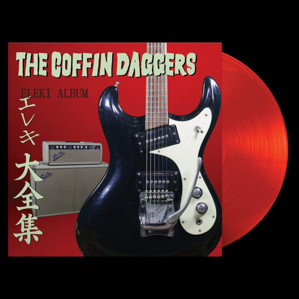 The Coffin Daggers - Eleki Album (Limited Edition Red Vinyl)