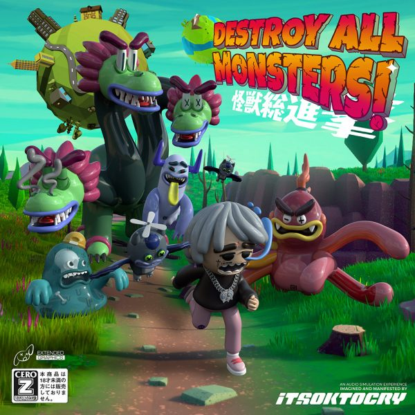 ITSOKTOCRY - Destroy All The Monsters!
