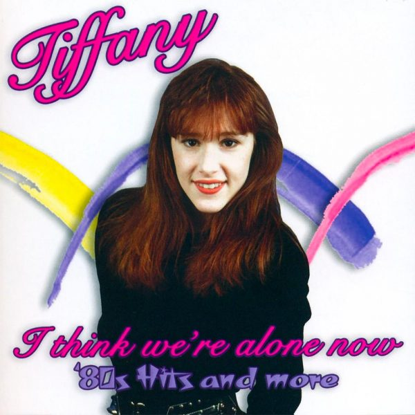 Tiffany - I Think We're Alone Now (CD)