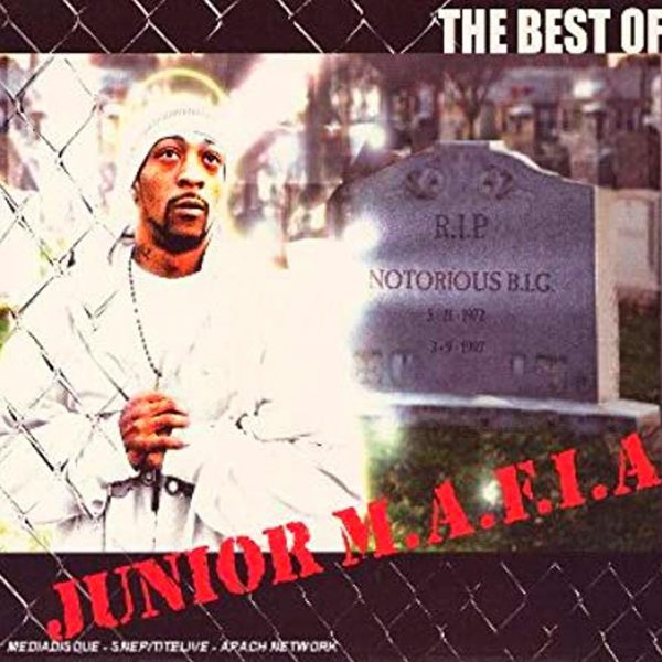 The Best Of Junior M.A.F.I.A