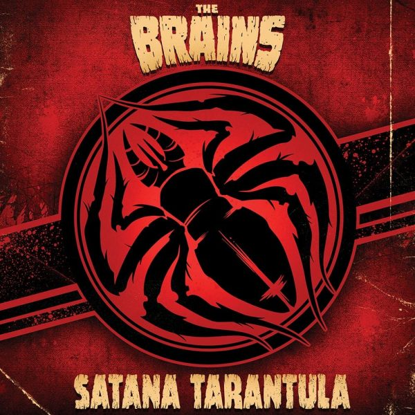 The Brains - Satana Tarantula (Limited Edition Red Vinyl)