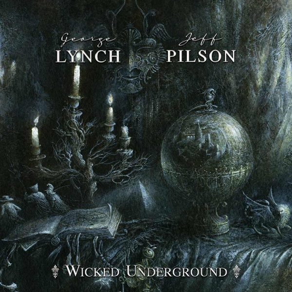 George Lynch & Leff Pilson - Wicked Underground