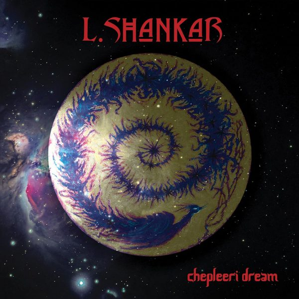 L. Shankar - Chepleeri Dream