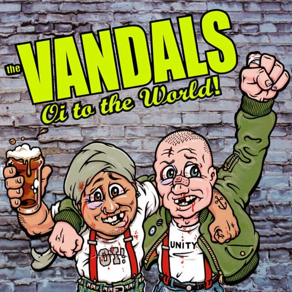 The Vandals - Oi To The World!