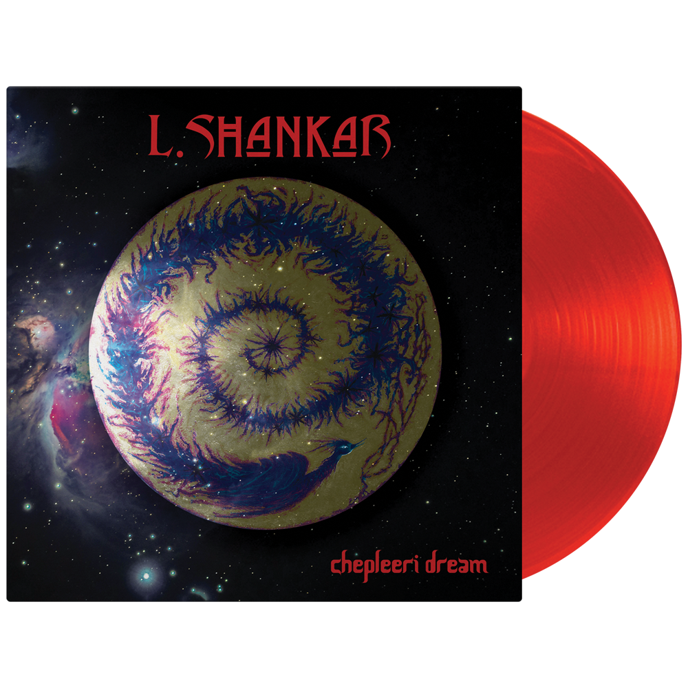 L. Shankar - Chepleeri Dream (Limited Edition Red Vinyl)