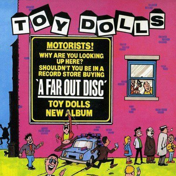 Toy Dolls - A Far Out Disc (Vinyl)