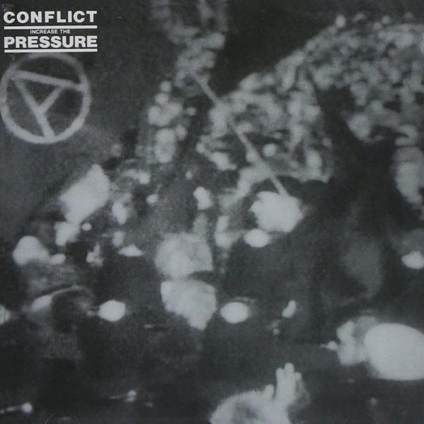 Conflict - Increase the Pressure (Vinyl)