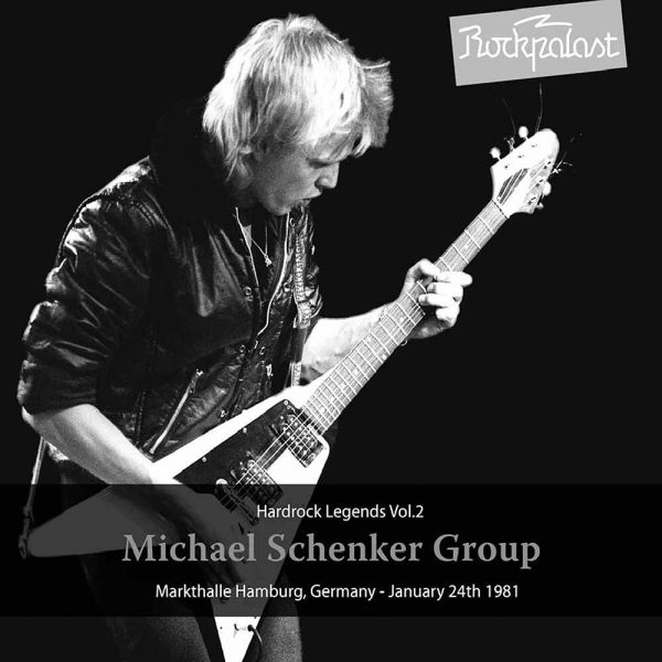 Michael Schenker Group - Markthalle Hamburg, Germany - January 24, 1981 (Double Vinyl)