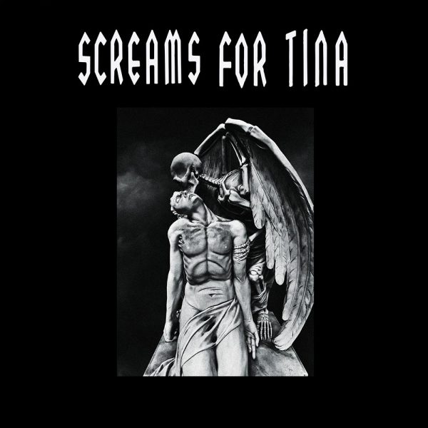 Screams for Tina (Limited Edition Colored Vinyl)