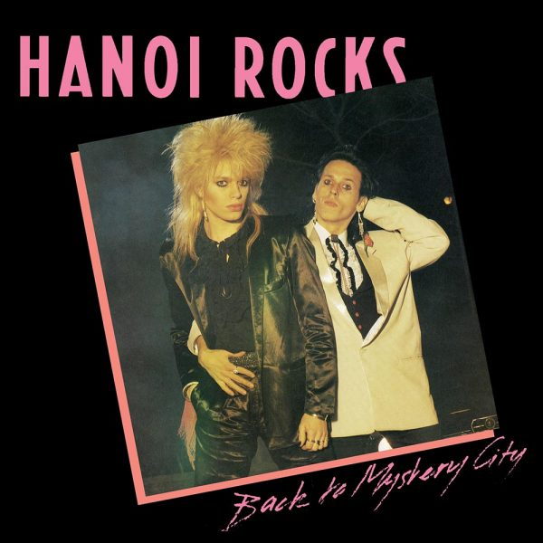 Hanoi Rocks - Back To Mystery City (Vinyl)