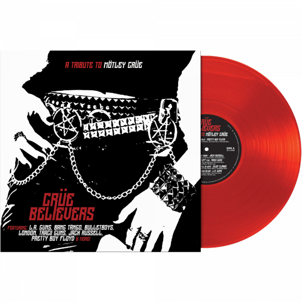 CRÜE BELIEVERS - A TRIBUTE TO MÖTLEY CRÜE (Limited Edition Red Vinyl)