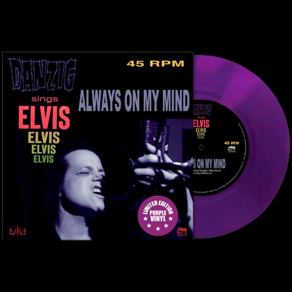 "Danzig Sings Elvis - Always On My Mind (Limited Edition Colored 7"" Vinyl)"