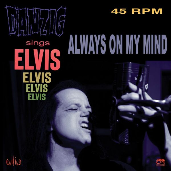 "Danzig Sings Elvis (Limited Edition Colored 7"" Vinyl)"