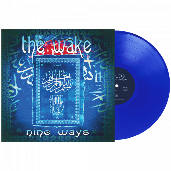 The Wake - Nine Ways (Limited Edition Blue Vinyl)